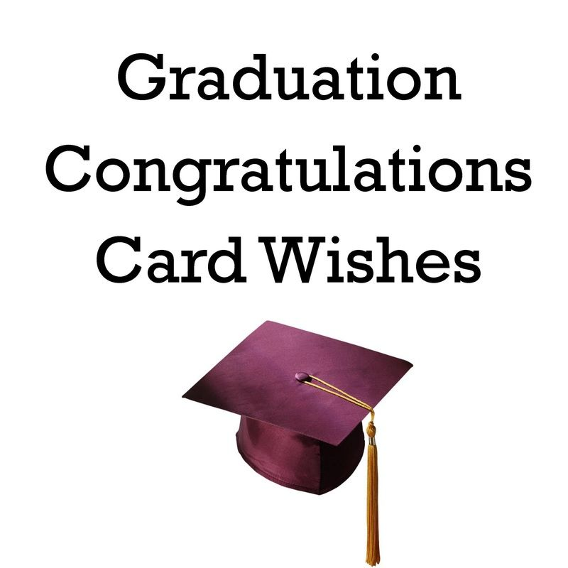 Examples of what to write in a graduation card. This ...