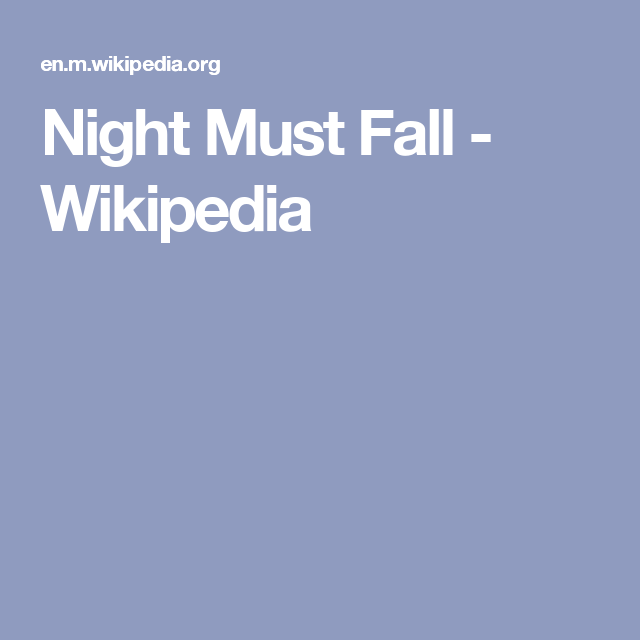 Night Must Fall - Wikipedia