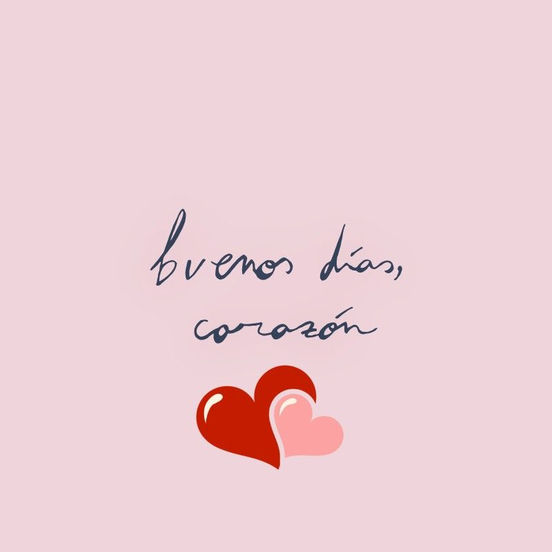 Buenos Días Corazon Amor Buenos Días Amor Imagenes De Amor
