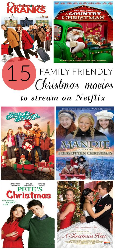 15 Family Friendly Christmas Movies To Stream On Netflix Christmas Movies Netflix Streaming Movies