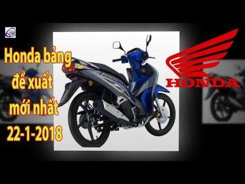 Thông tin cập nhật bảng giá xe Honda 22-1-2018 Nhiều mẫu xe tăng giá