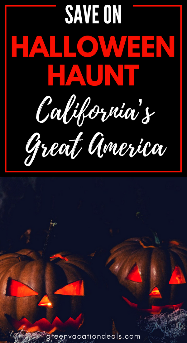 Discount ticket to Halloween Haunt At California's Great