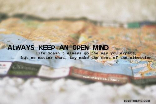Always Keep An Open Mind Image Quotes Open Minded Quotes Mindfulness Quotes