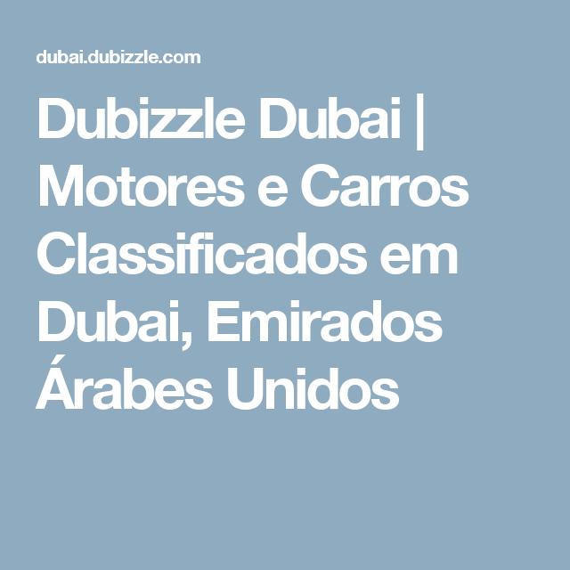 Dubizzle Dubai | Motores e Carros Classificados em Dubai, Emirados