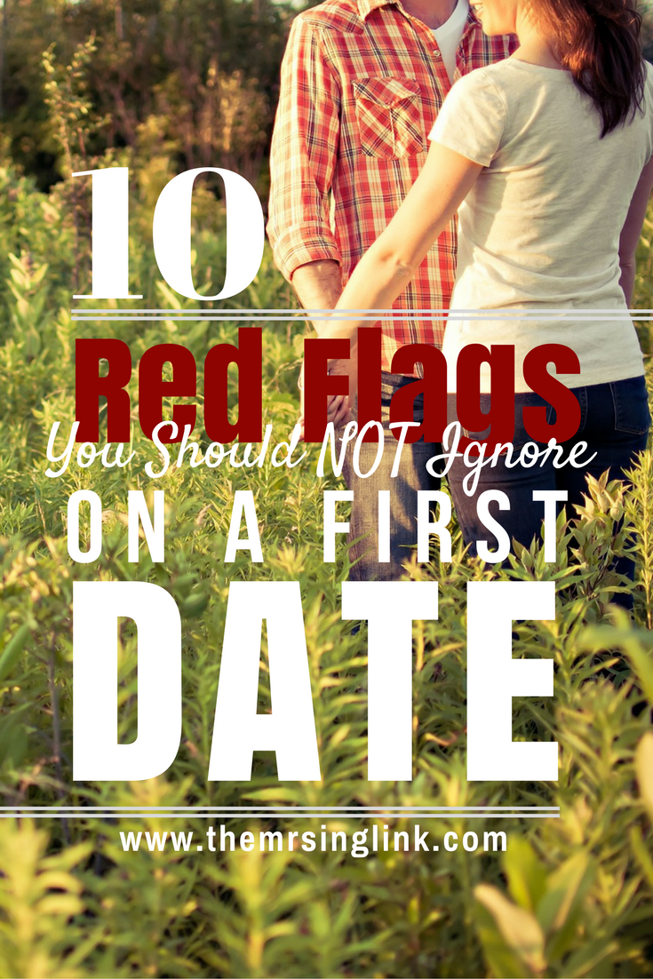 10 First Date Red Flags That You Need To Next Him Funny Dating Quotes Dating Humor Quotes Dating Quotes