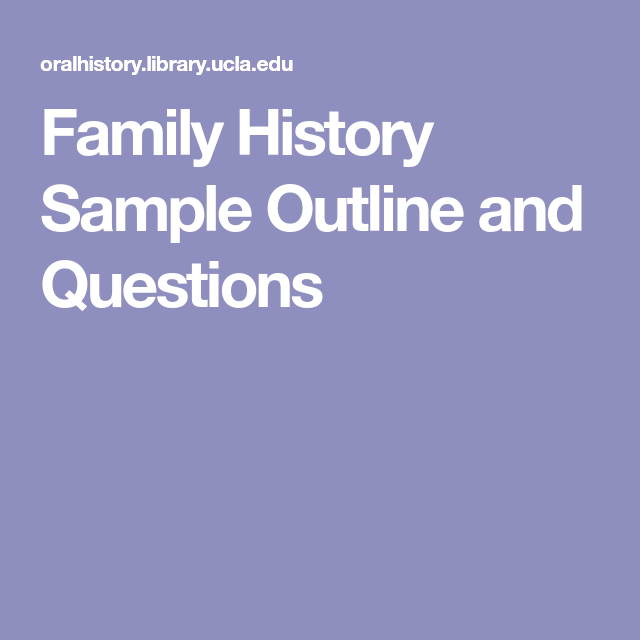 Family History Sample Outline And Questions  Ancestry