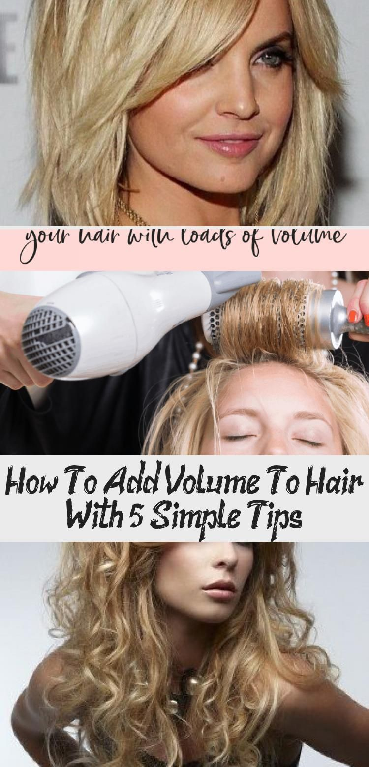 Do you want to learn a few ways to get volume in youre hair Keep reading for 5 super simple tips to add extra volume to your hair today