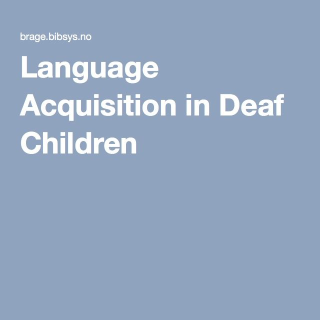 Thesis : First Language Acquisition in Deaf Children