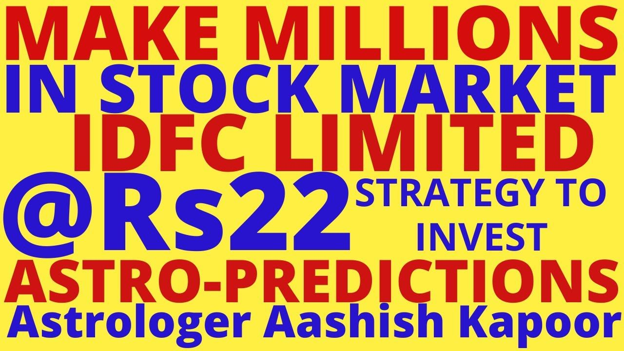 Make millions in stock market idfc bank rs25 astro