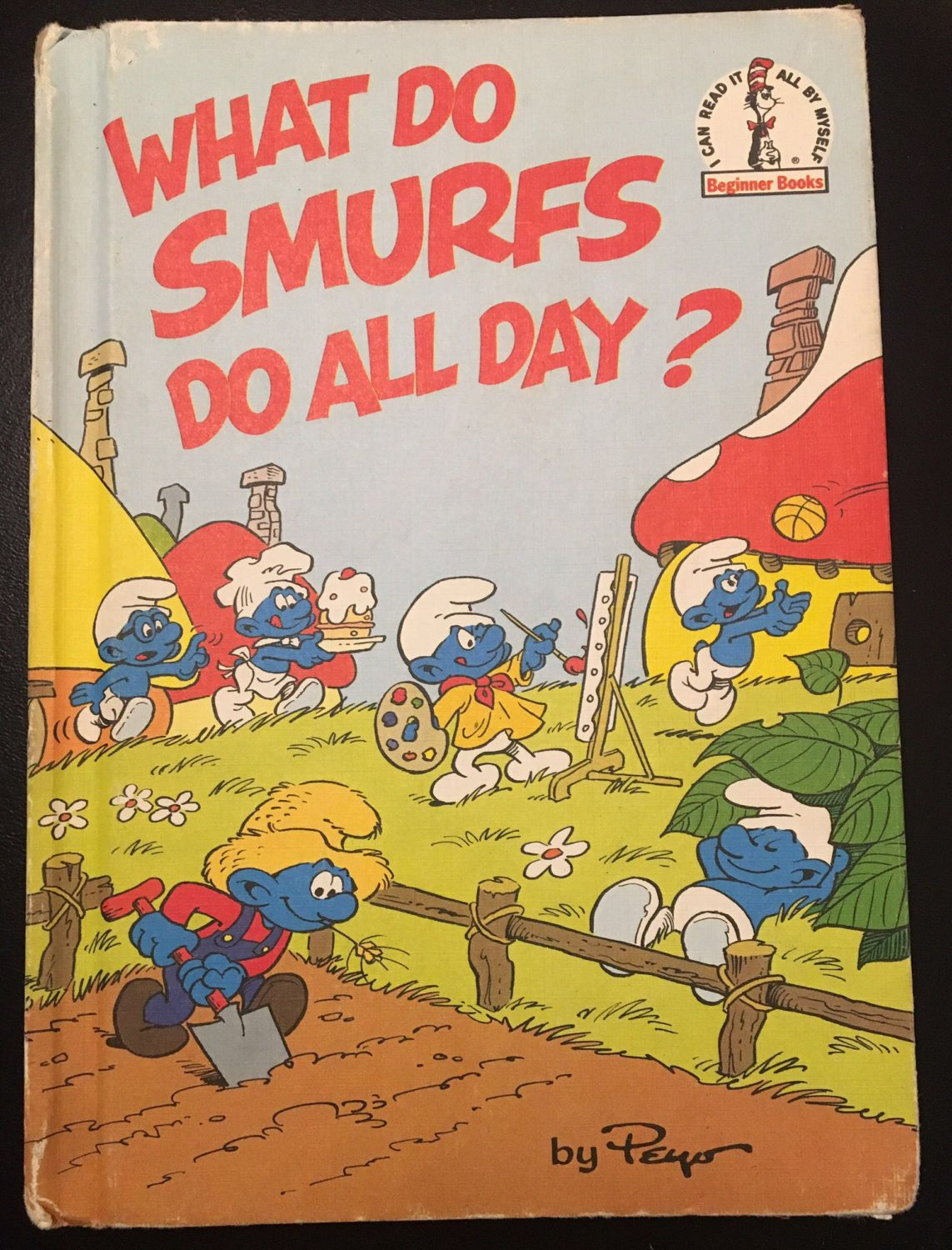 A personal favorite from my Etsy shop https://www.etsy.com/listing/507439374/what-do-smurfs-do-all-day-i-can-read-it