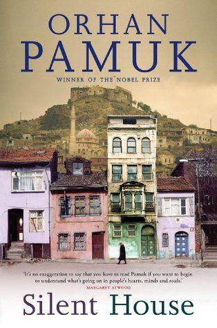 La Casa Del Silencio De Orhan Pamuk Libro De Historia Libros Literatura