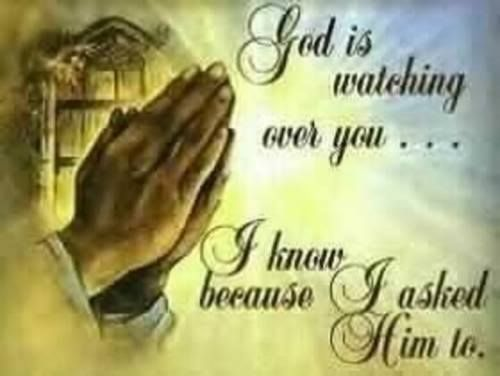 God Is Watching Over You Quotes Pinterest God Prayers And