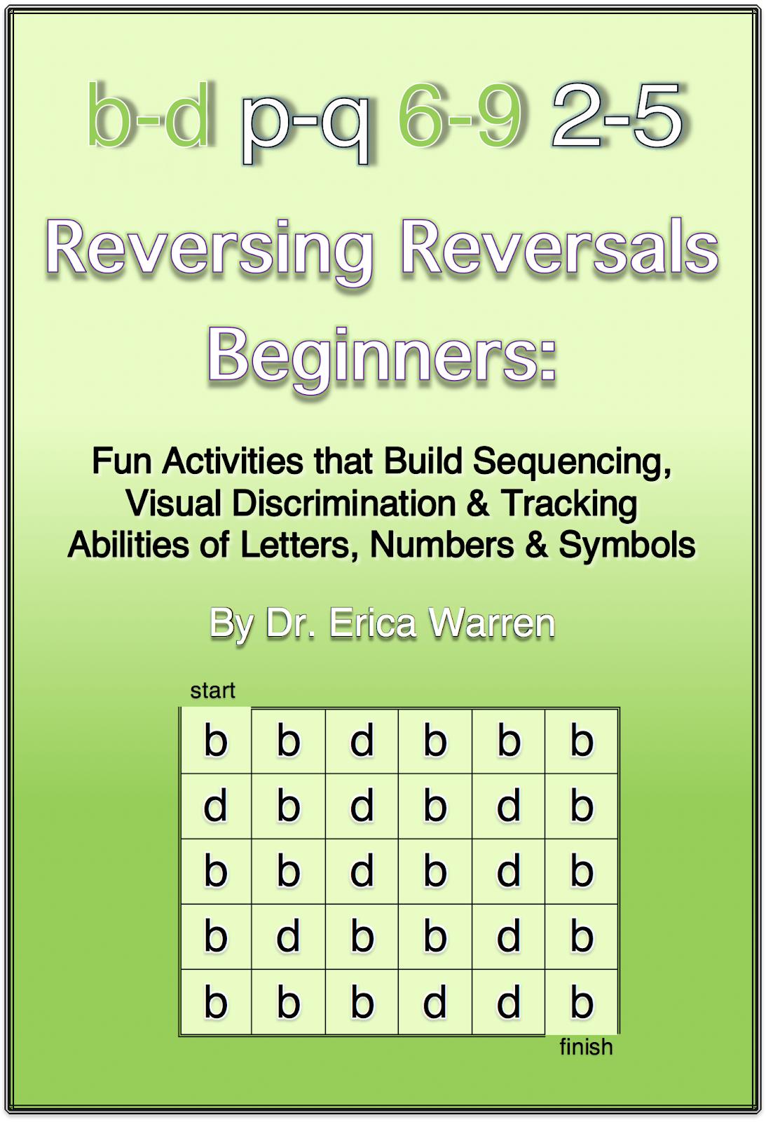 Reversing Reversals Dyslexia