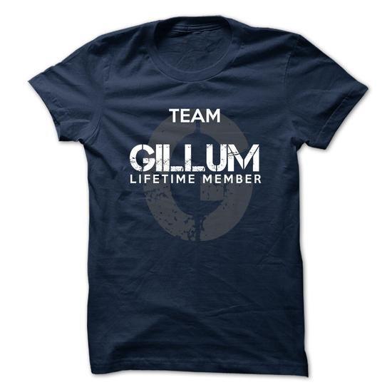 GILLUM - TEAM GILLUM LIFE TIME MEMBER LEGEND - #wedding gift #gift girl. ADD TO CART => https://www.sunfrog.com/Valentines/GILLUM--TEAM-GILLUM-LIFE-TIME-MEMBER-LEGEND-49874055-Guys.html?68278