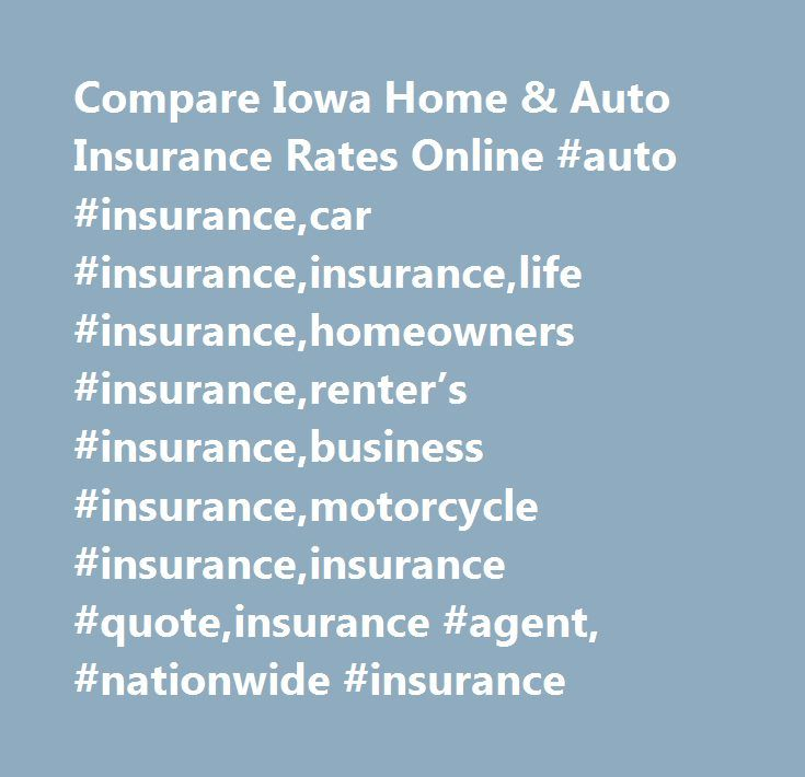 Marvelous Nationwide Life Insurance Quote Impressive Compare Iowa Home U0026 Auto Insurance  Rates Online Auto Insurance