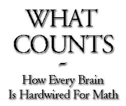 What Counts - How Every Brain Is Hardwired For Math