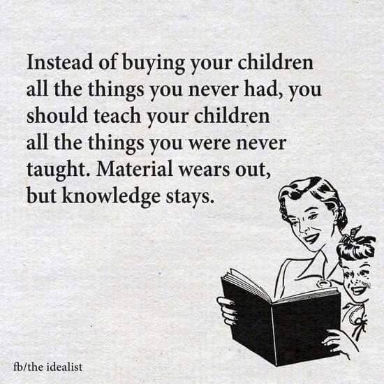 Yes Teach Them Gods Word And Faith Love Kindness Materialism Isn T