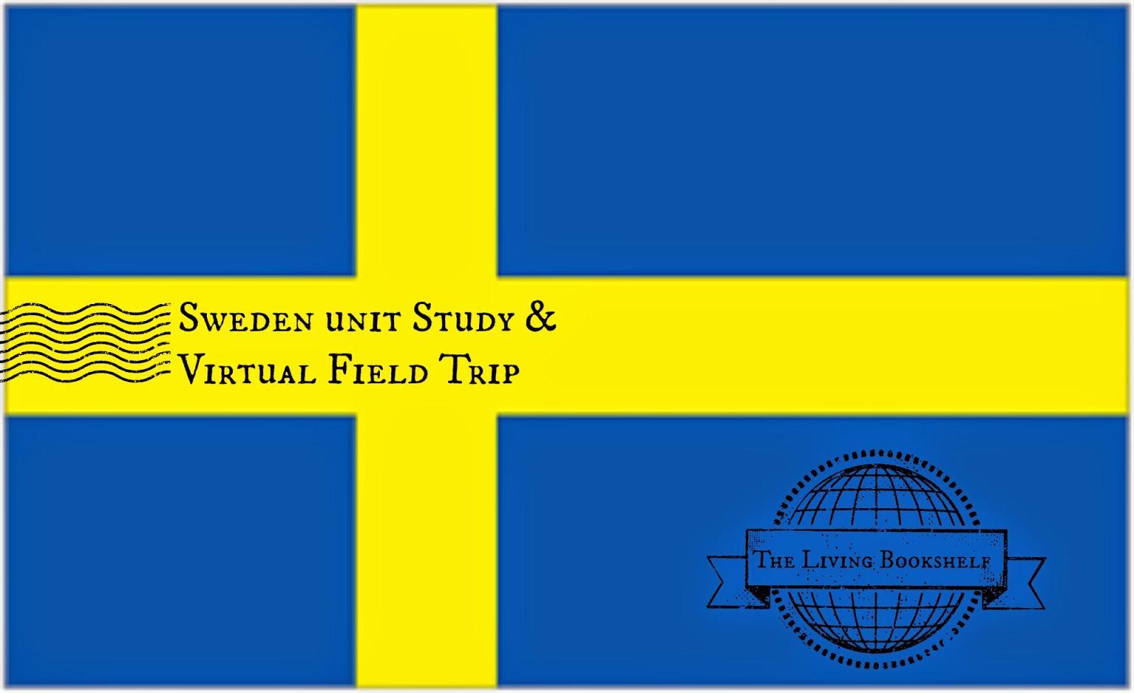 Sweden A Virtual Field Trip Unit Study