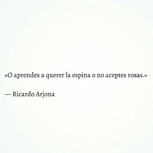 #poemas #libros #frases #like #letras #escritos #love #amor #moments #follow #photo #quote #goals #tb #recuerdos #ricardoarjona