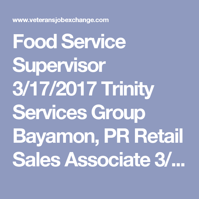 Food Service Supervisor 3 17 2017 Trinity Services Group Bayamon