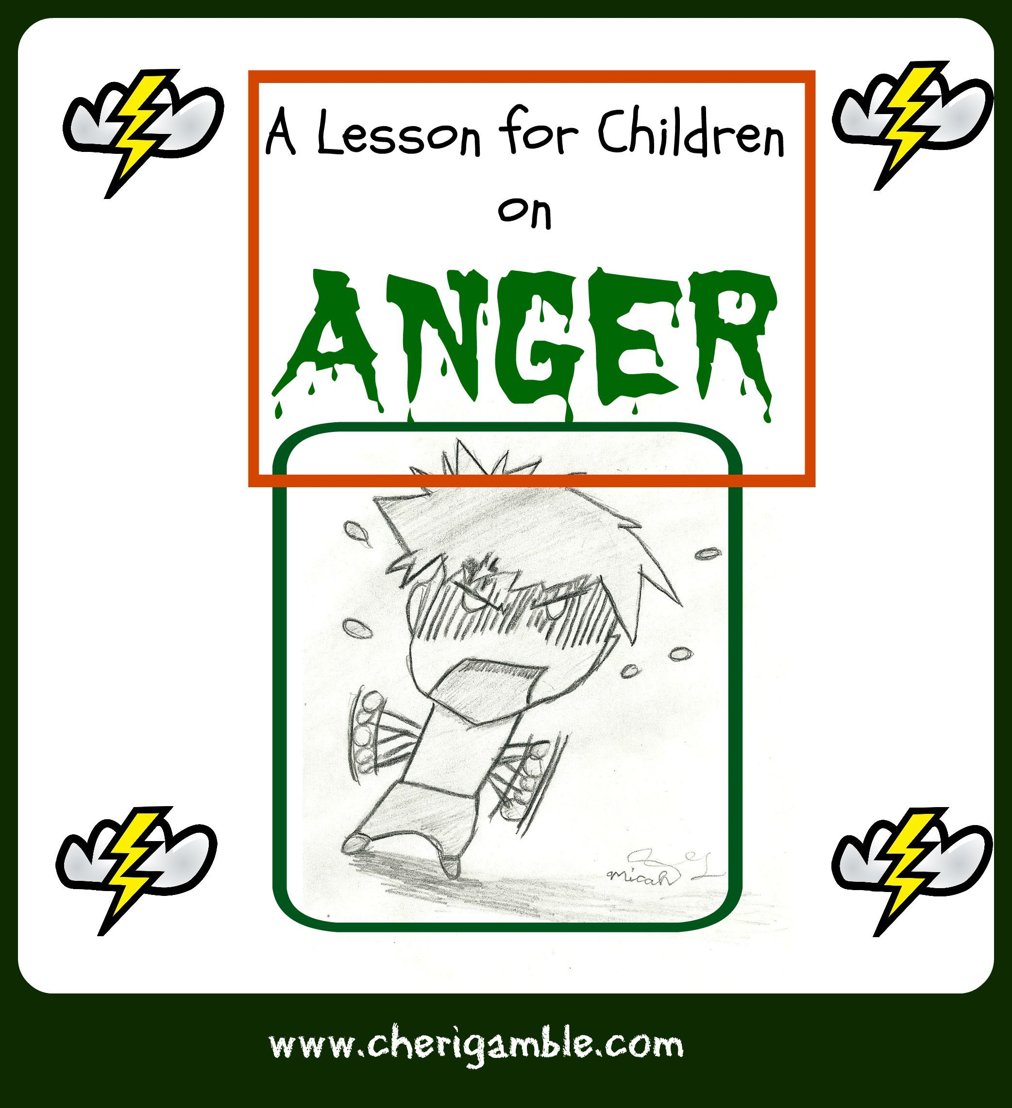 A Lesson For Children On Anger From The Book Of James
