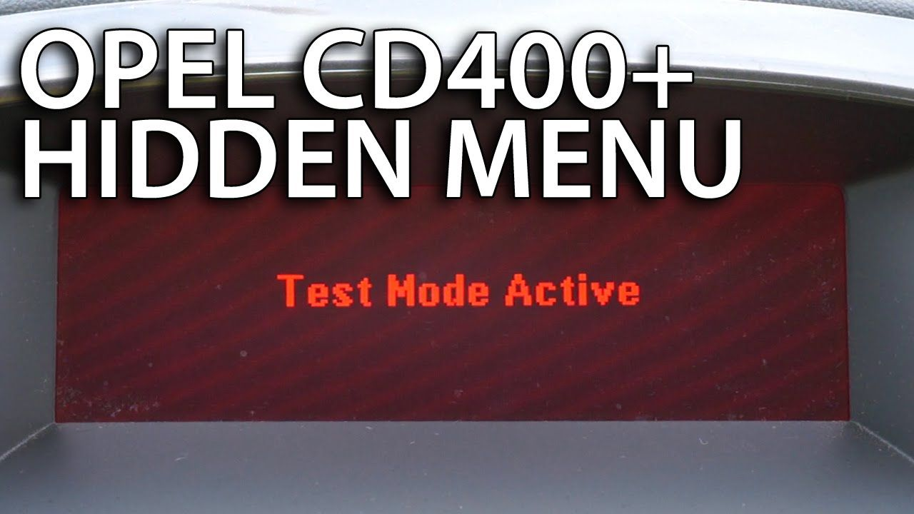 How To Enter Test Mode Opel Cd400 Hidden Menu Vauxhall Astra Fuse Box 2006 Insignia Meriva Zafira