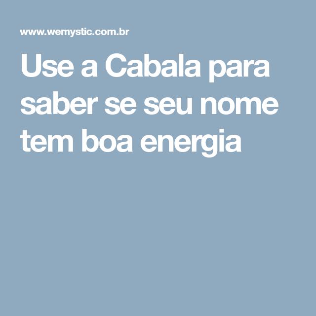 Use a Cabala para saber se seu nome tem boa energia