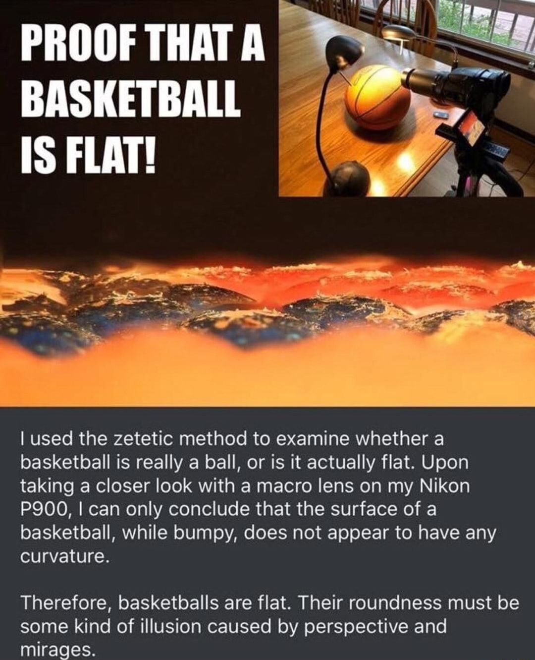 Proof That Basketballs Are Flat This Is Making Fun Of People Who Believe The Earth Is Flat Btw Flat Earth Theory Top Memes Memes Of The Day