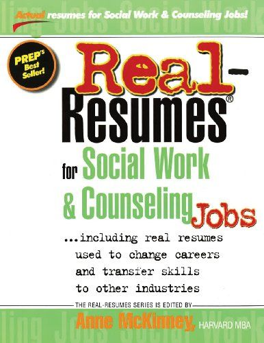 Real Resumes For Social Work Counseling Jobs Anne Mckinney 9781475093919 Amazon Com Books Social Work School Social Work Social Work Practice