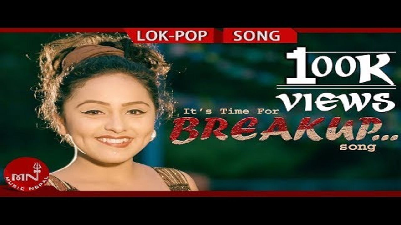 Breakup New Video Song New Nepali Lok Pop Song Pop Songs Songs