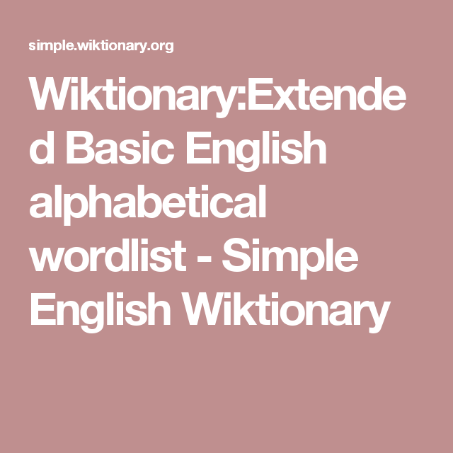 de1971ff4c3 Wiktionary Extended Basic English alphabetical wordlist - Simple English  Wiktionary