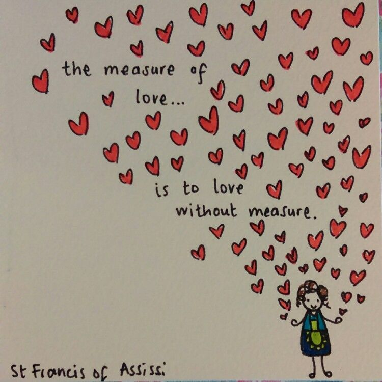 Love Quote By St Francis Of Assissi Birthday Card Drawing For My