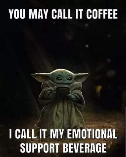 Pin By Jessica On Coffee Wine In 2020 Yoda Funny Coffee Humor Coffee Quotes