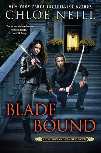 Blade Bound (Chicagoland Vampires) by Chloe Neill