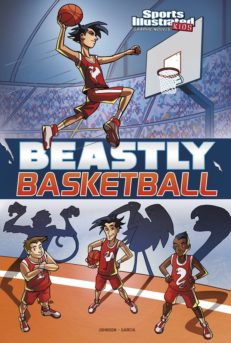 Beastly Basketball (Sports Illustrated Kids Graphic Novels