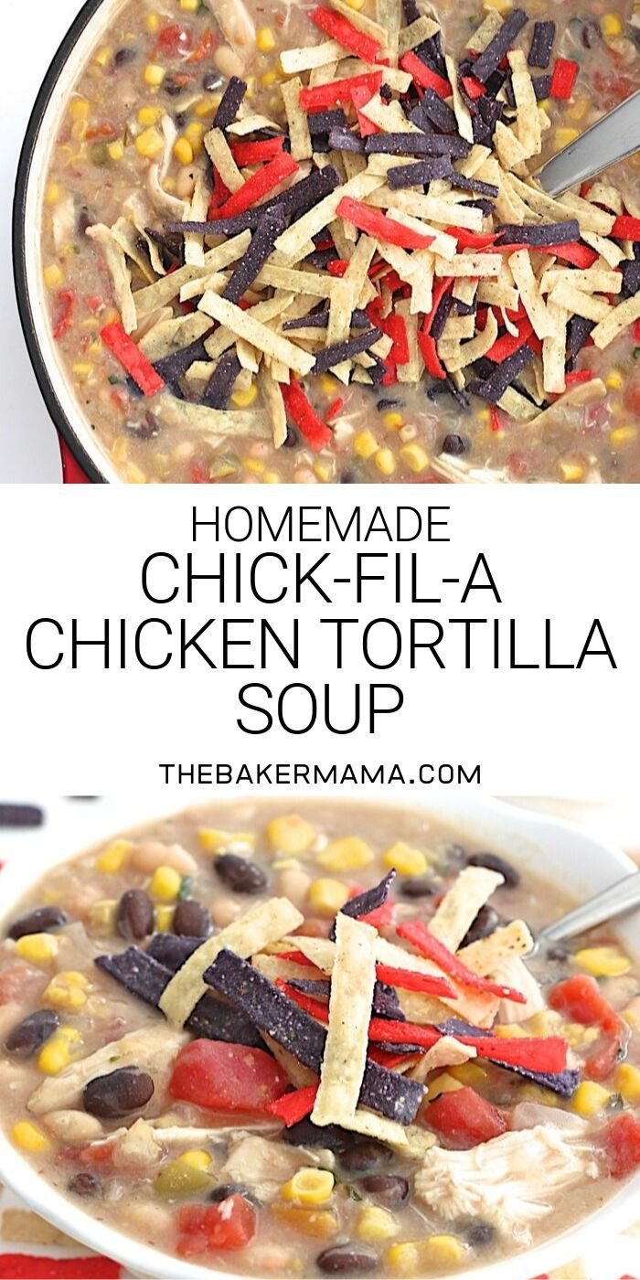 Homemade Chick-fil-A Chicken Tortilla Soup | The BakerMama
