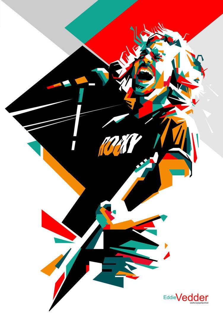 Eddie Vedder In Wpap By Edho By Edhoartwork Pearl Jam Art Digital Art Photography Eddie Vedder