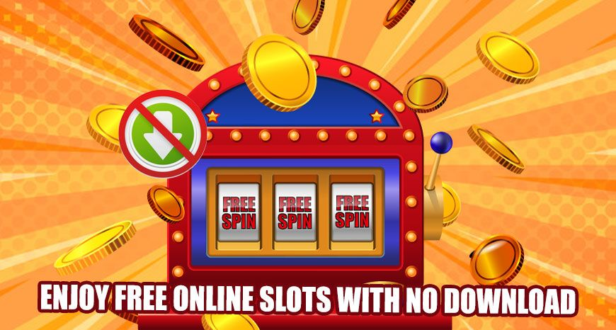 Enjoy Free Online Slots with No Download Free slot games