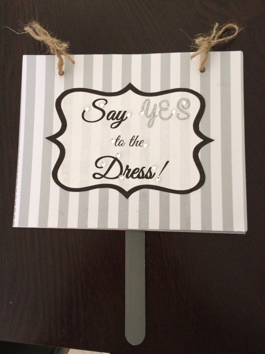 Say Yes To The Dress Signs For Wedding Ping