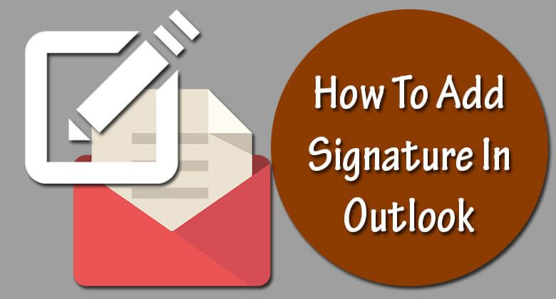 How to Add Signature to Outlook Account Add signature