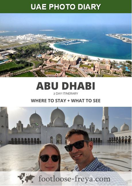 Abu Dhabi 2-day itinerary #travel #abudhabi #uae #footloosefreyablog