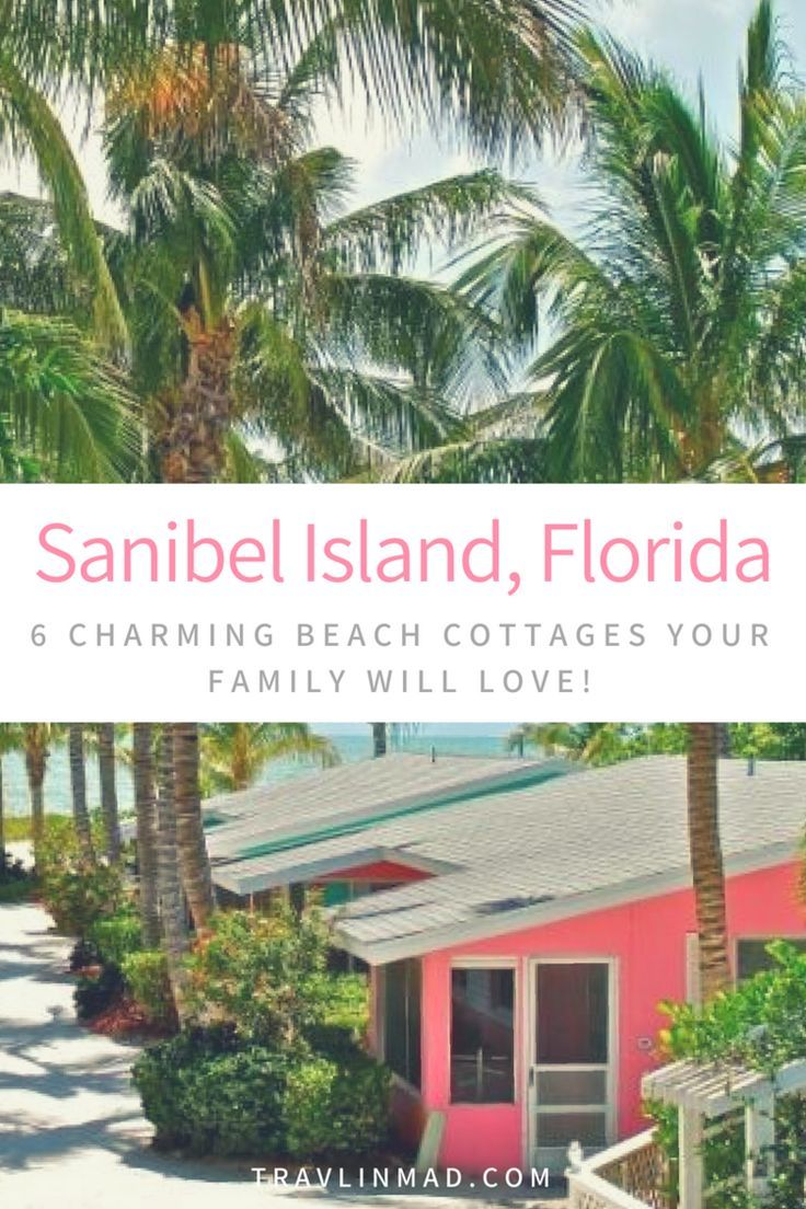 6 Seaside Sanibel Island Cottages for Your Family Beach Vacation -