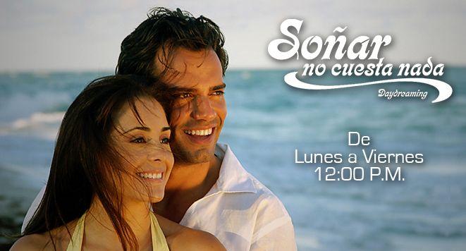 Soñar No Cuesta Nada Lunes A Viernes 12 00 P M Telesistema 11 Telenovelas Soap Opera Daydream