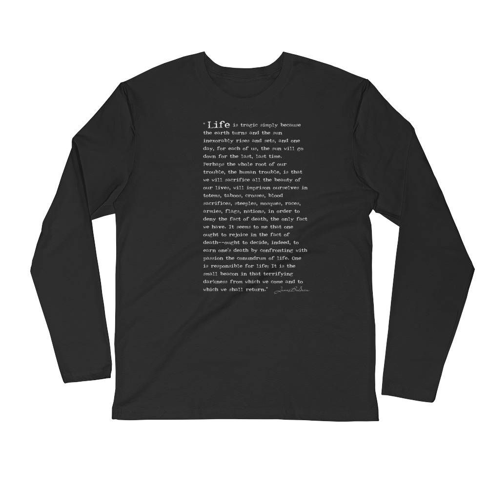 James Baldwin The Fire Next Time Quote Long Sleeve Fitted Crew By