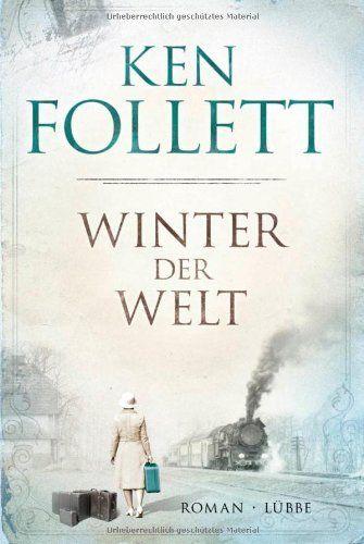 Winter der Welt: Die Jahrhundert-Saga. Roman von Ken Follett, http://www.amazon.de/dp/3785724659/ref=cm_sw_r_pi_dp_x7qdsb1800G72