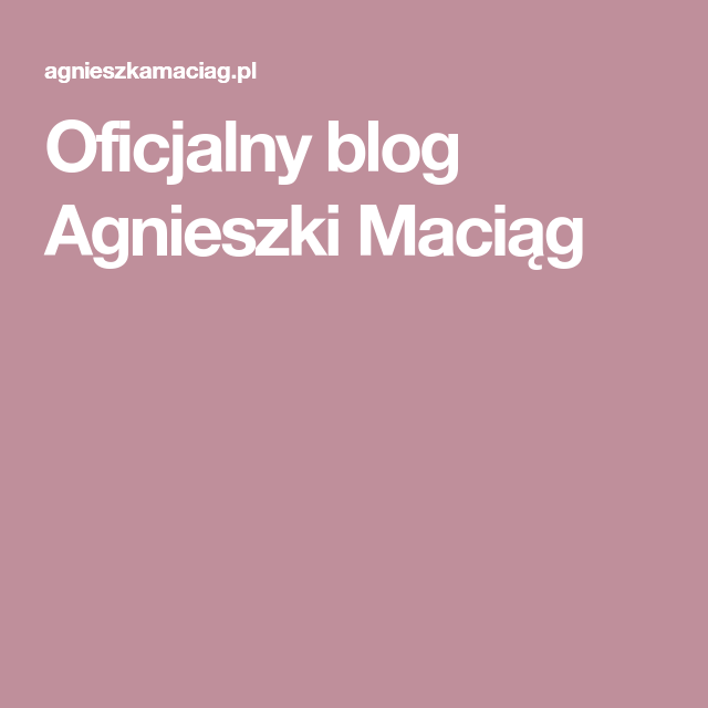 Oficjalny Blog Agnieszki Maciag Detox Blog Health