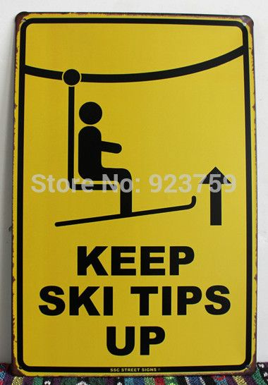 Metal Decorative Signs Custom Keep Ski Tips Up Vintage Tin Sign Bar Pub Home Wall Decor Retro Design Decoration