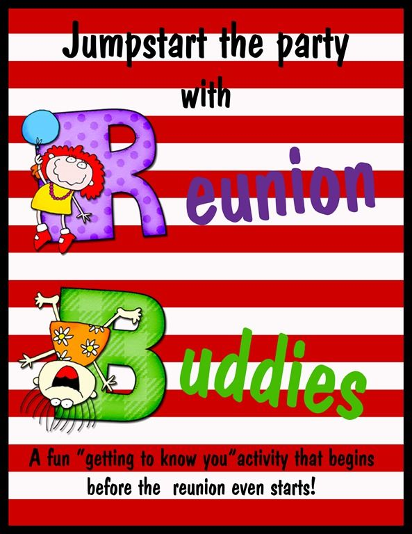 "Get the family reunion started early with ""Reunion Buddies"".  A fun way to break the ice before the family reunion begins. This is a super idea! reunion buddy title_edited-1"
