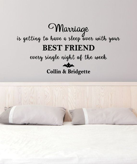 Marriage is Getting to Have a Sleep Over with Your Best Friend Every Night Custom Vinyl - Romantic Decor, Bedroom Decor, Wall Decal, 37x18.5