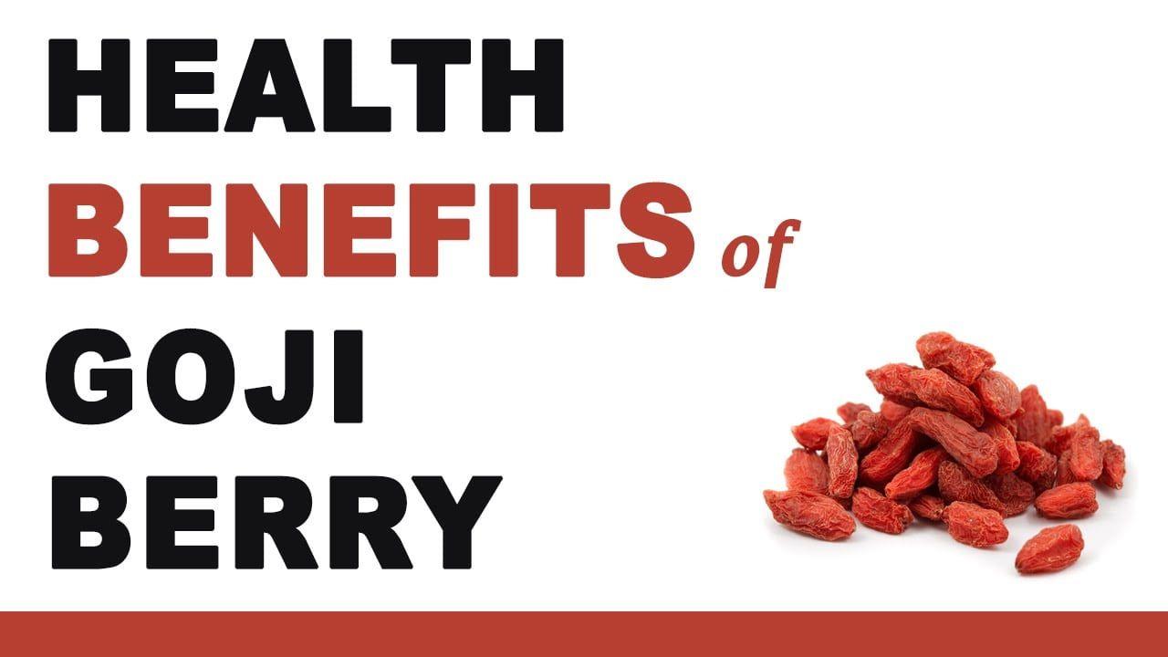 Powerful Health Benefits of Goji Berries   Goji berries ...